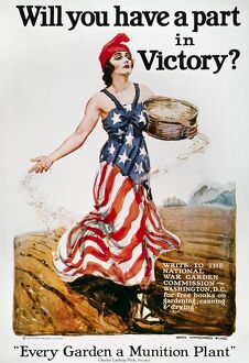 WORLD WAR I: U.S. POSTER. 'Will you have a part in Victory?' American World