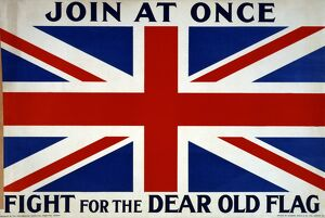 WWI: POSTER, 1915. 'Join at once. Fight for the dear old flag.' Lithograph, 1915