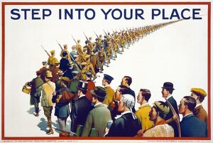 WWI: POSTER, 1915. 'Step into your place.' Lithograph, 1915