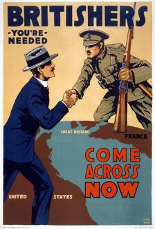 WWI: POSTER, 1917. 'Britishers, you're needed - Come across now
