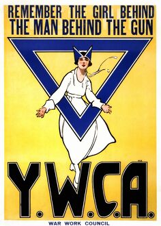 WWI: YWCA POSTER, 1917. 'Remember the girl behind the man behind the gun - Y.W