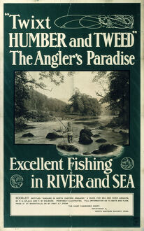 'Twixt Humber & Tweed - The Angler's Paradise', NER poster, 1900-1910.