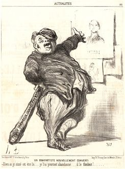 Honore Daumier (French, 1808 - 1879). Un Bonapartiste nouvellement Converti, 1851