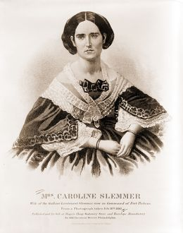 Mrs. Caroline Slemmer wife of the gallant Lieutenant Slemmer, now in command of Fort
